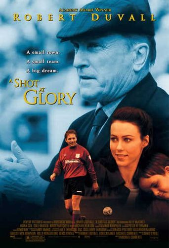 A Shot at Glory Poster