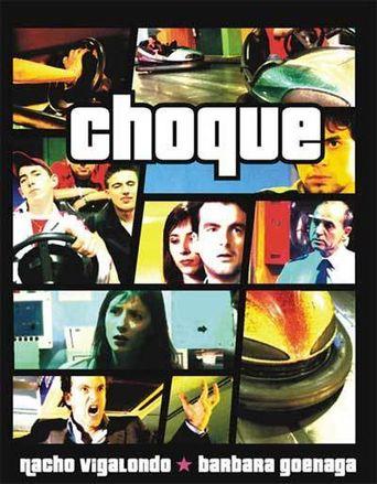 Choque Poster