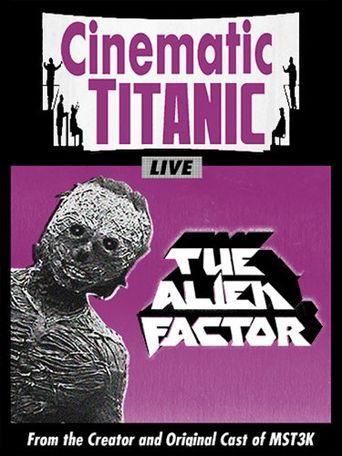 Cinematic Titanic: The Alien Factor Poster