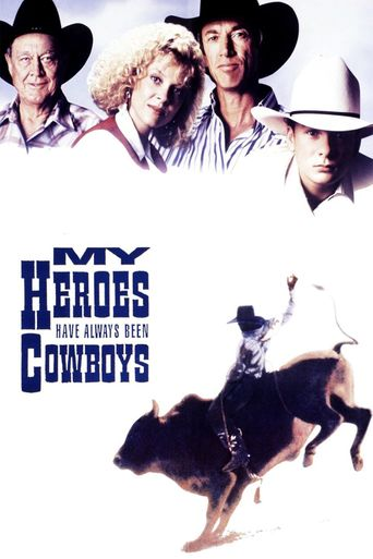 My Heroes Have Always Been Cowboys Poster