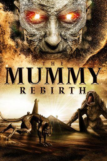 The Mummy: Rebirth Poster