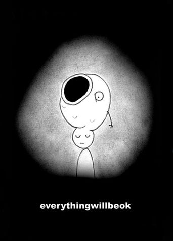 Everything Will Be OK Poster