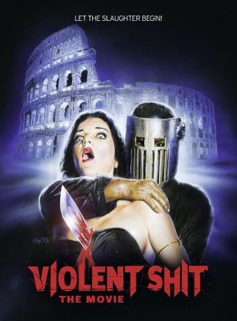 Violent Shit: the Movie Poster