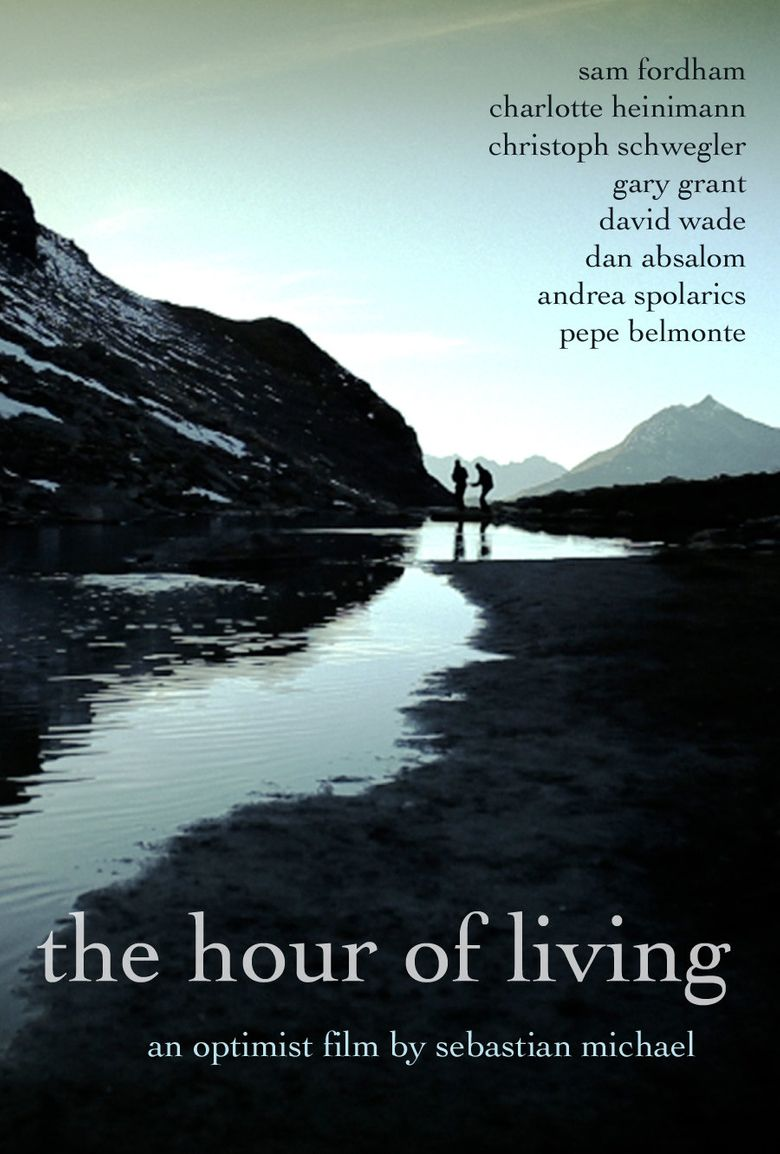 The Hour of Living Poster