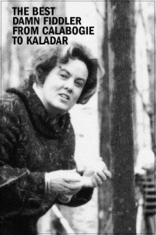 The Best Damn Fiddler from Calabogie to Kaladar Poster