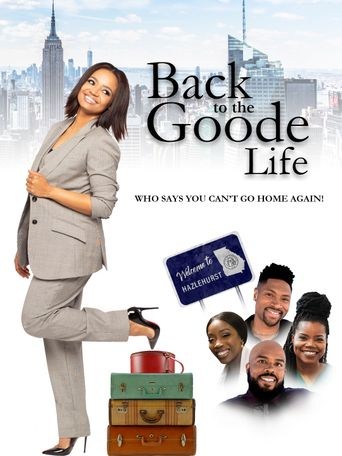 Back to the Goode Life Poster