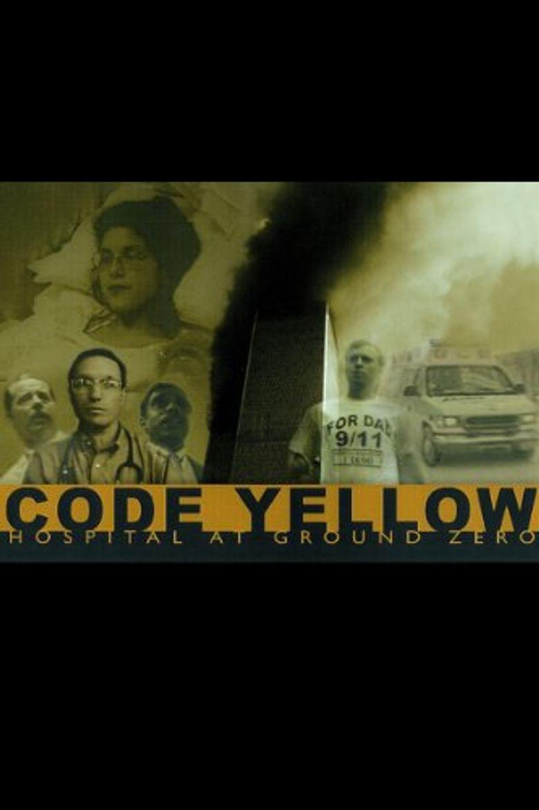 Code Yellow: Hospital at Ground Zero Poster