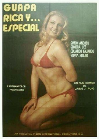 Guapa, rica y... especial Poster