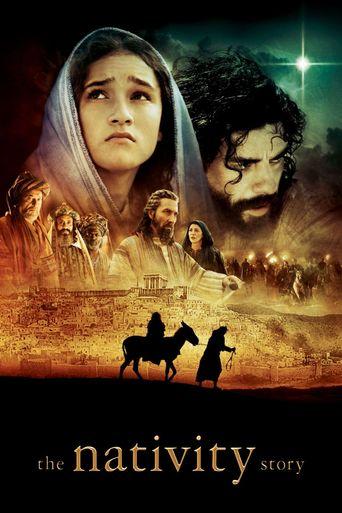 Watch The Nativity Story