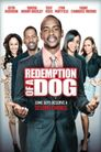 Watch The Redemption of a Dog