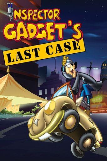 Inspector Gadget's Last Case Poster