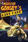 Watch Inspector Gadget's Last Case