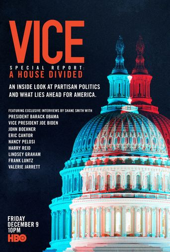 VICE Special Report: A House Divided Poster
