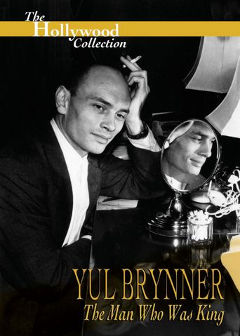 Yul Brynner: The Man Who Was King Poster