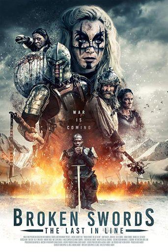 Broken Swords: The Last In Line Poster