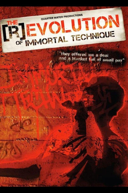 The (R)evolution of Immortal Technique Poster