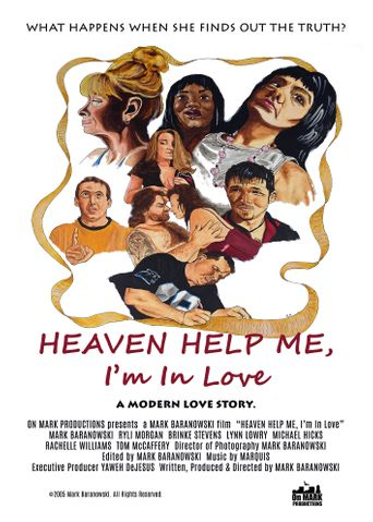 Heaven Help Me, I'm In Love Poster