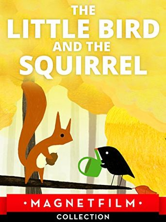 The Little Bird and the Squirrel Poster