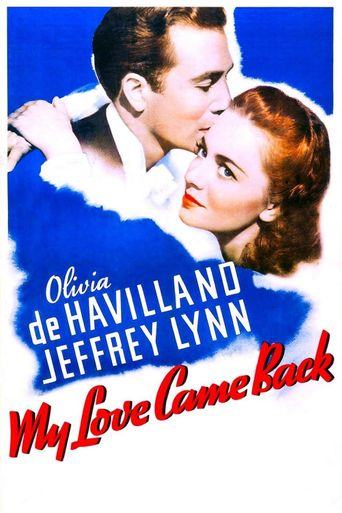My Love Came Back Poster