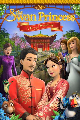 The Swan Princess: A Royal Wedding Poster