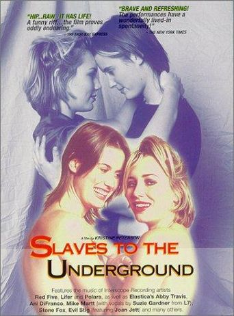 Slaves to the Underground Poster