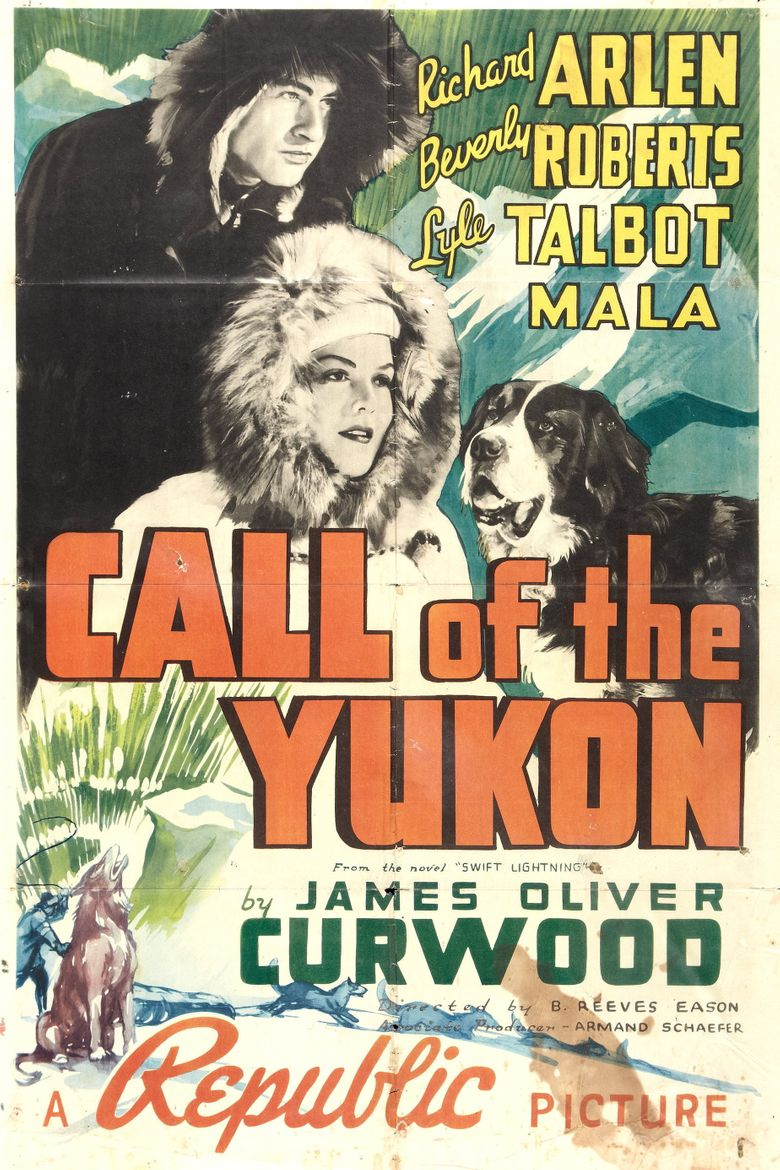Call of The Yukon Poster