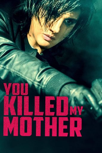 You Killed My Mother Poster