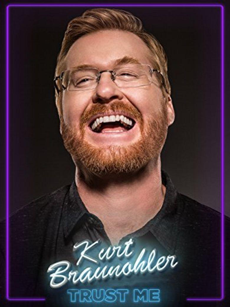 Kurt Braunohler: Trust Me Poster