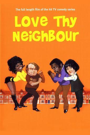 Love Thy Neighbour Poster