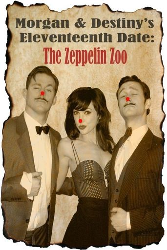 Morgan and Destiny's Eleventeenth Date: The Zeppelin Zoo Poster