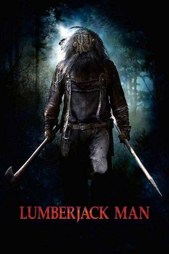 Watch Lumberjack Man