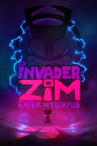 Invader ZIM: Enter the Florpus Poster