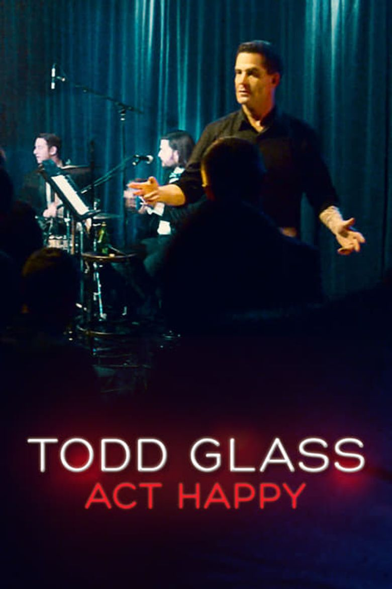 Todd Glass: Act Happy Poster