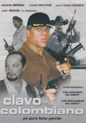 Clavo Colombiano Poster