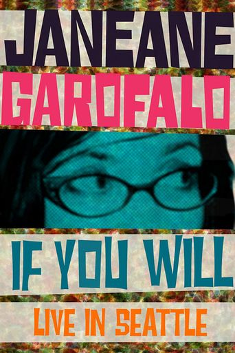 Janeane Garofalo: If You Will Poster
