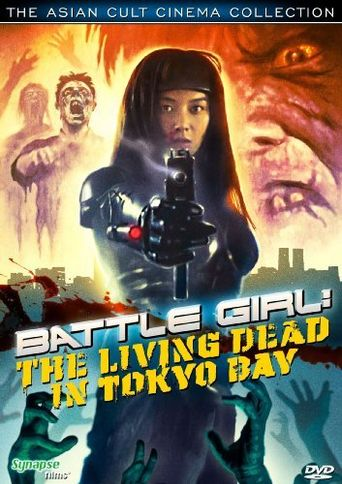 Battle Girl: The Living Dead in Tokyo Bay Poster