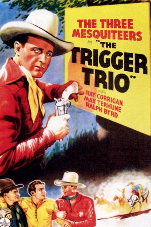 The Trigger Trio Poster