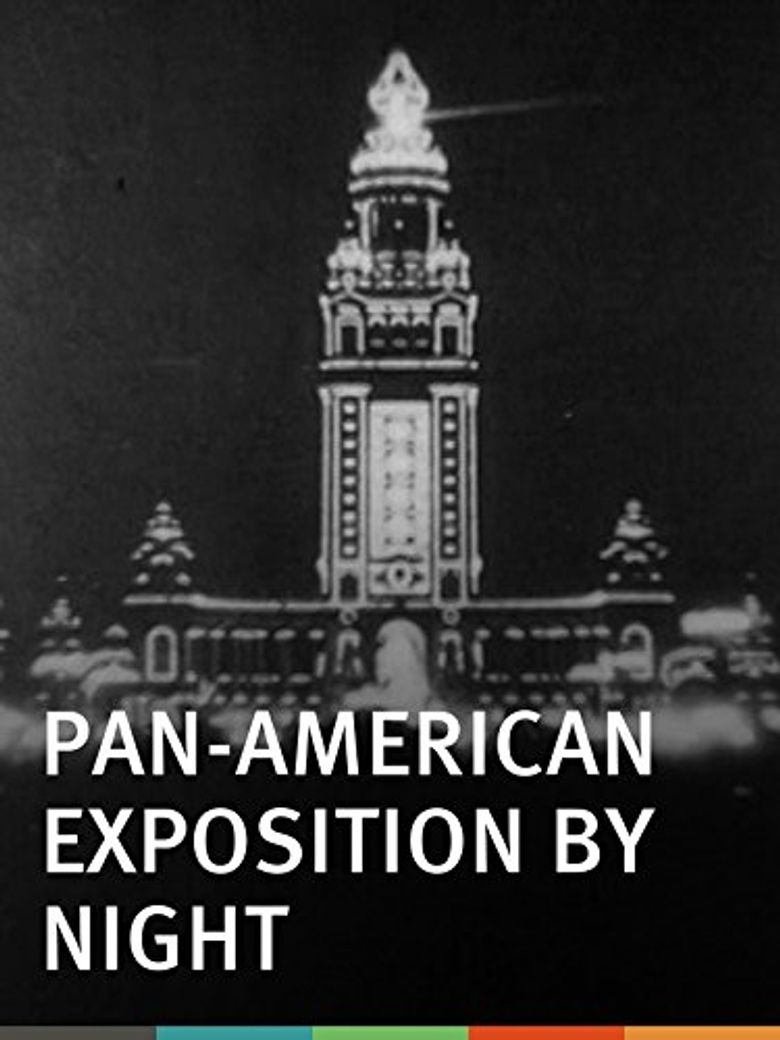 Watch Pan-American Exposition by Night