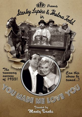 You Made Me Love You Poster