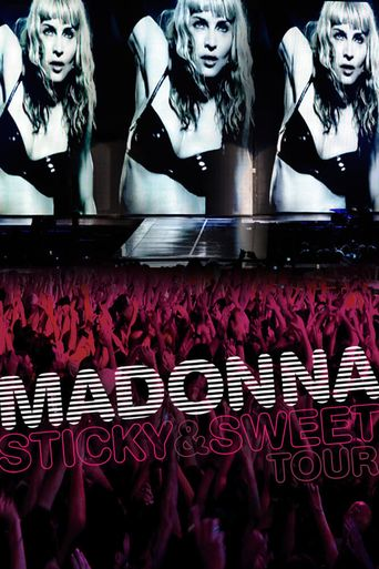 Watch Madonna: Sticky & Sweet Tour