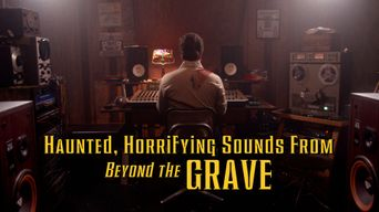 Haunted, Horrifying Sounds from Beyond the Grave Poster