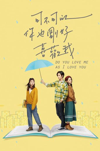Do You Love Me as I Love You Poster