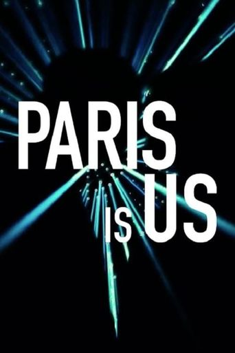 Paris Is Us Poster