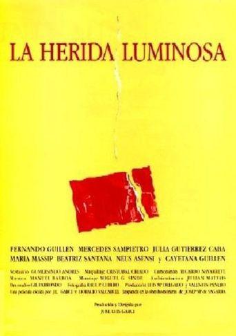 La herida luminosa Poster