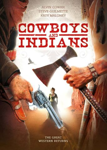 Cowboys & Indians Poster