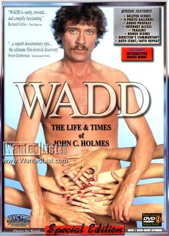 Wadd: The Life & Times of John C. Holmes Poster