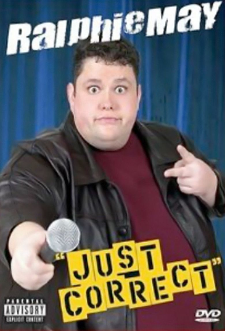 Ralphie May: Just Correct Poster