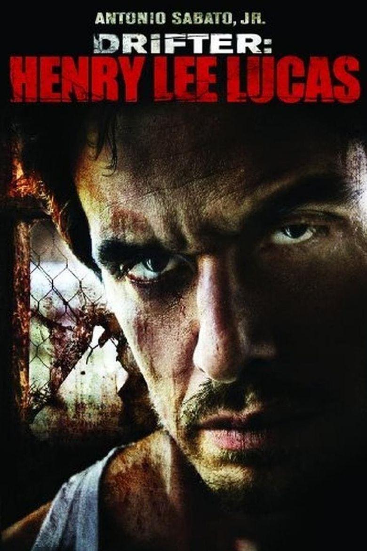 Drifter: Henry Lee Lucas Poster