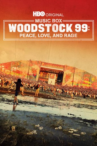 Woodstock 99: Peace, Love, and Rage Poster