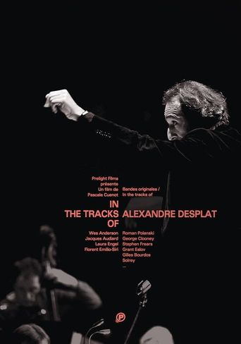 In The Tracks Of - Alexandre Desplat Poster